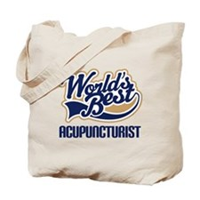 Worlds Best Acupuncturist Tote Bag