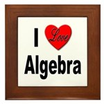 I Love Algebra Framed Tile