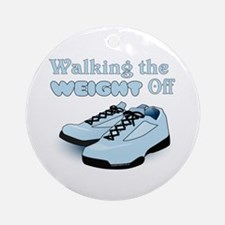 Walking the weight off Ornament (Round)