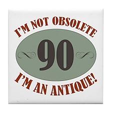 90, Not Obsolete Tile Coaster