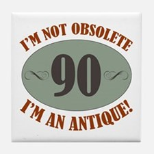 90, Not Obsolete Tile Coaster