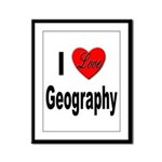 I Love Geography Framed Panel Print