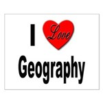 I Love Geography Small Poster