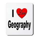 I Love Geography Mousepad