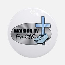 Walking By Faith Ornament (Round)