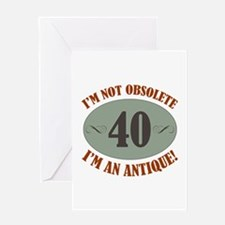 40, Not Obsolete Greeting Card