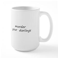 Murder Your Darlings Mug