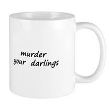 Murder Your Darlings Mug