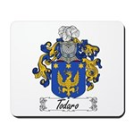 Todaro Family Crest Mousepad