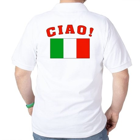 Ciao Italia Italy flag Golf Shirt