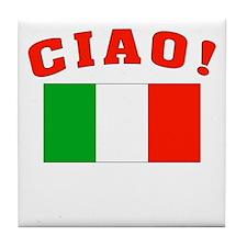 Ciao Italia Italy flag Tile Coaster