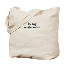 In My Write Mind Tote Bag