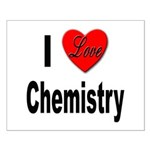I Love Chemistry Small Poster
