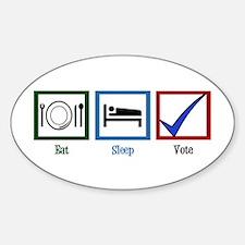 Eat Sleep Vote Sticker (Oval)