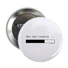 """New dad loading 2.25"""" Button"""