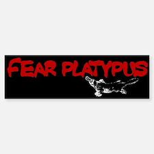 Fear Platypus bumper sticker