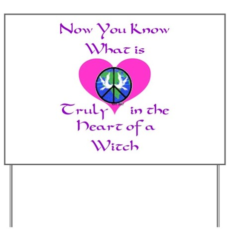 The Heart of a Witch Yard Sign
