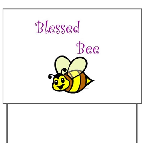 Blessed Bee Yard Sign