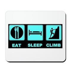 eat sleep climb Mousepad