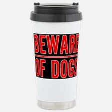Beware of Dogs(Black) Stainless Steel Travel Mug