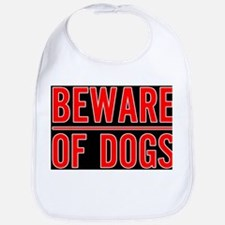 Beware of Dogs(Black) Bib