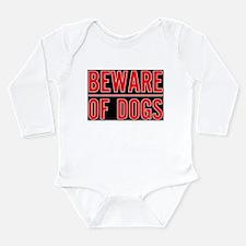 Beware of Dogs(Black) Long Sleeve Infant Bodysuit