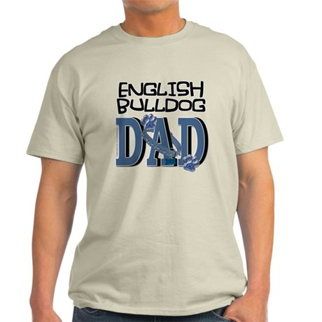 English Bulldog DAD Light T-Shirt