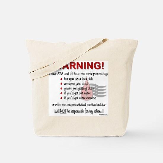 Warning! I have APS Tote Bag