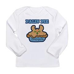 Palin Pie (Moose Berry Pie) Long Sleeve Infant T-S