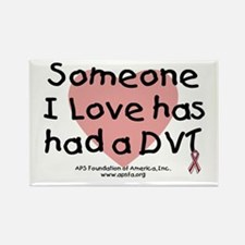 """Someone I love has had a DVT Rectangle Magnet"