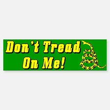 """""""Don't Tread On Me!"""" Bumper Bumper Sticker"""