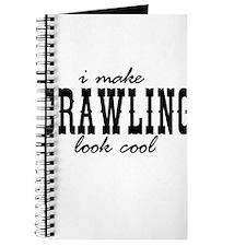 I make crawling look cool Journal