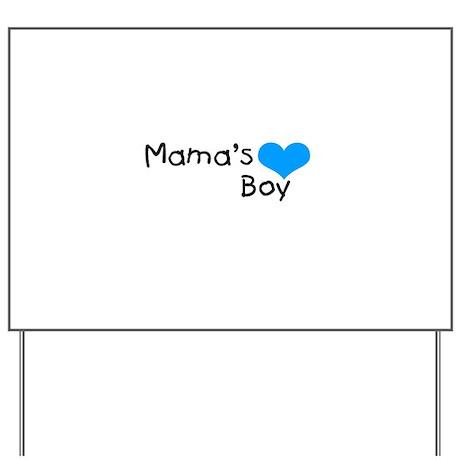 Mama's Boy Yard Sign