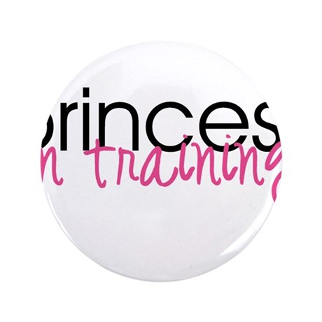 """Princess in Training 3.5"""" Button"""