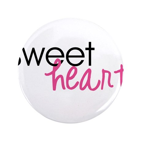 """Sweetheart 3.5"""" Button"""
