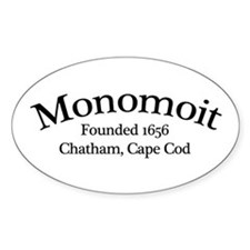 Monomoit Founded 1656 Oval Decal