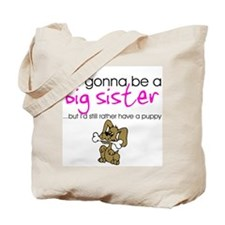 Gonna be a big sister (puppy) Tote Bag