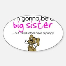 Gonna be a big sister (puppy) Decal