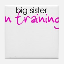 Big Sister in Training Tile Coaster