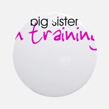 Big Sister in Training Ornament (Round)