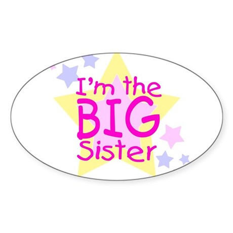 I'm the Big Sister Sticker (Oval 10 pk)