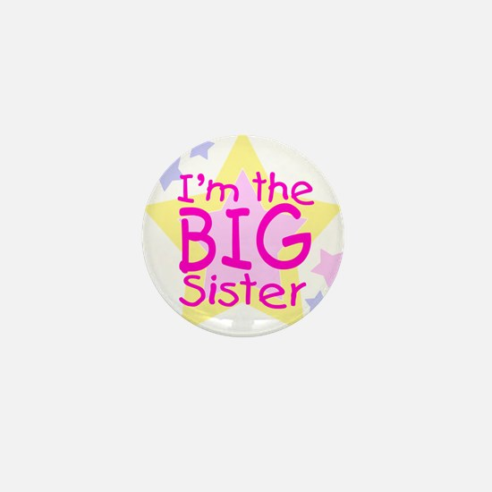 I'm the Big Sister Mini Button