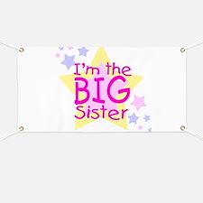 I'm the Big Sister Banner
