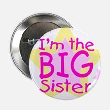 "I'm the Big Sister 2.25"" Button"
