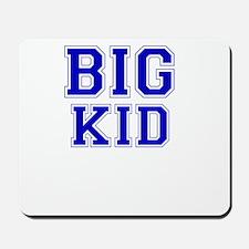 Big Kid Mousepad