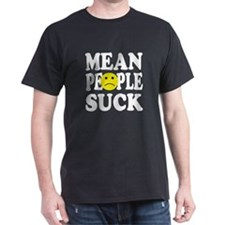 Mean People Suck T-Shirt
