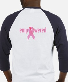 I like it on - Breast Cancer Baseball Jersey