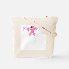 I like it on - Breast Cancer Tote Bag
