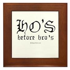 Ho's before Bro's - Framed Tile
