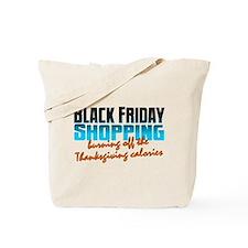 Black Friday - Thanksgiving Calories Tote Bag